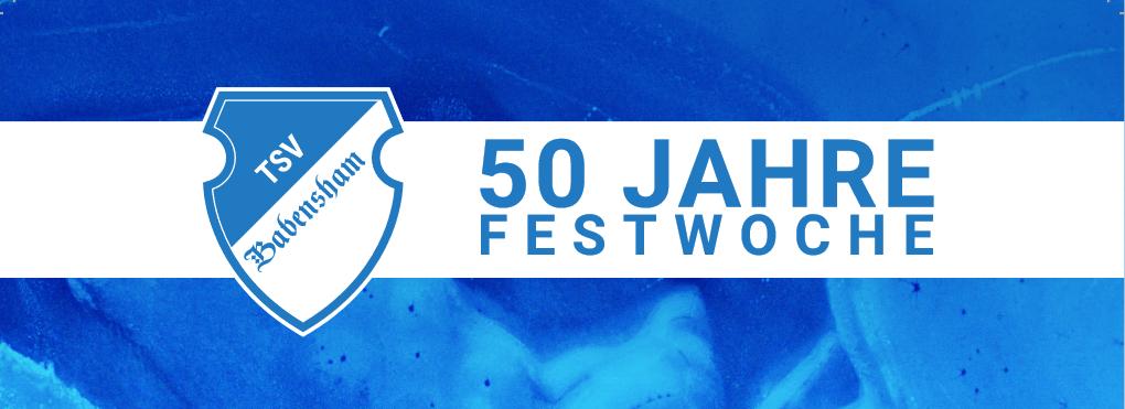TSV Babensham 50 Jahre Festwoche